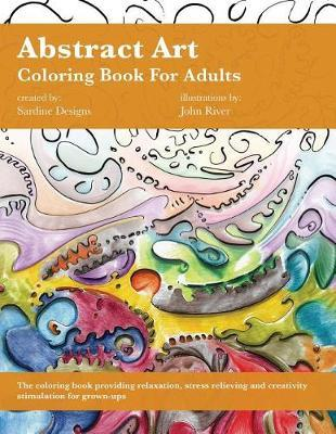 Abstract Art Coloring Book for Adults by Sardine Designs Coloring Books