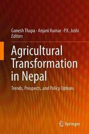 Agricultural Transformation in Nepal