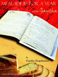 Meal Ideas for a Year with Gaytha by Gaytha Ziegelmeier