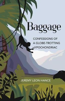 Baggage by Jeremy Hance