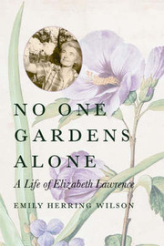 No One Gardens Alone by Emily Herring Wilson image