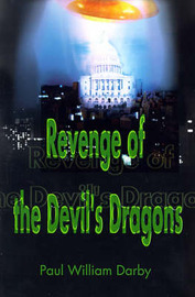 Revenge of the Devil's Dragons by Paul William Darby image