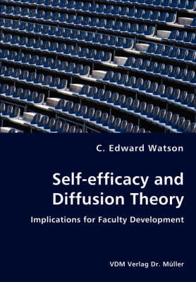 Self-Efficacy and Diffusion Theory - Implications for Faculty Development by C. Edward Watson image