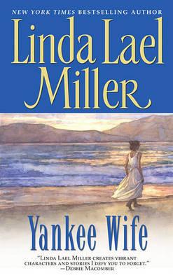 Yankee Wife by Linda Lael Miller image
