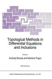 Topological Methods in Differential Equations and Inclusions by Marlene Frigon