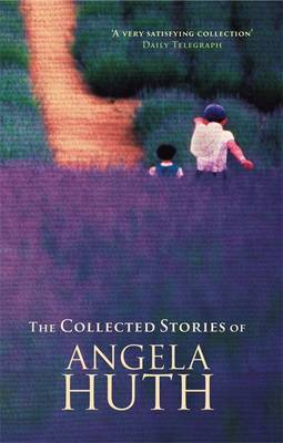 Collected Stories by Angela Huth image