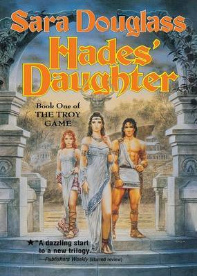 Hades' Daughter by Sara Douglass