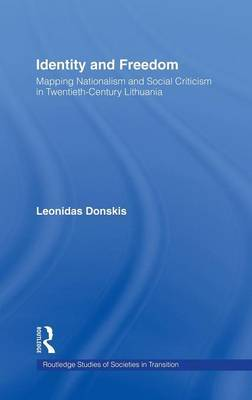 Identity and Freedom by Leondas Donskis