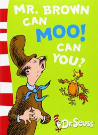 Mr.Brown Can Moo! Can You?: Blue Back Book by Dr Seuss