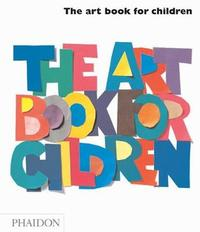 The Art Book For Children: White Book by Gilda Williams