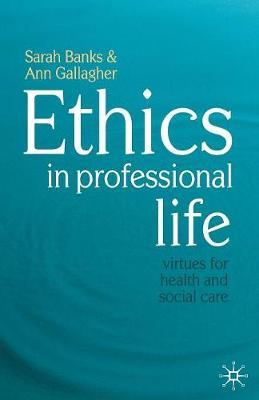 Ethics in Professional Life by Sarah Banks