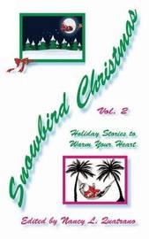 Snowbird Christmas Vol 2 by Nancy L Quatrano
