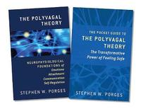 The Polyvagal Theory and The Pocket Guide to the Polyvagal Theory, Two-Book Set by Stephen W. Porges