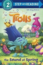 The Sound of Spring (DreamWorks Trolls) by David Lewman