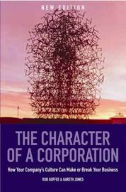 The Character Of A Corporation by Gareth Jones