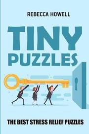 Tiny Puzzles by Rebecca Howell