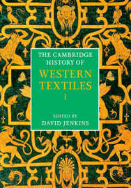 The Cambridge History of Western Textiles 2 Volume Hardback Boxed Set