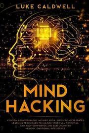 Mind Hacking by Luke Caldwell