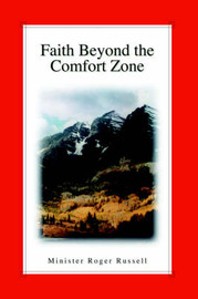 Faith Beyond the Comfort Zone by Roger Russell image