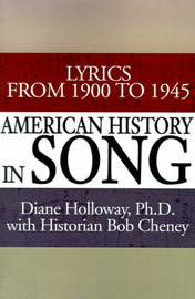 American History in Song by Diane Holloway