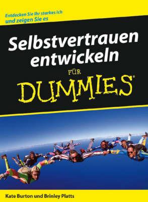 Selbstvertrauen Entwickeln Fur Dummies by Brinley N. Platts image