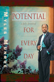 Potential for Every Day by Myles Munroe