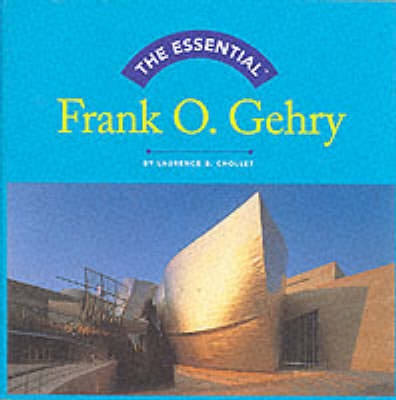 Frank O.Gehry by Laurence B. Chollet