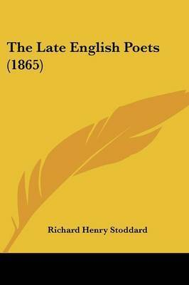 The Late English Poets (1865)