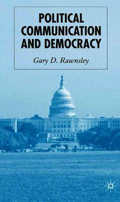 Political Communication and Democracy by G. Rawnsley image