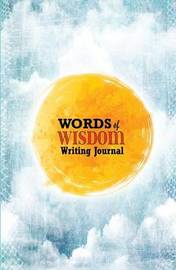 Words of Wisdom Journal by The Mindful Word