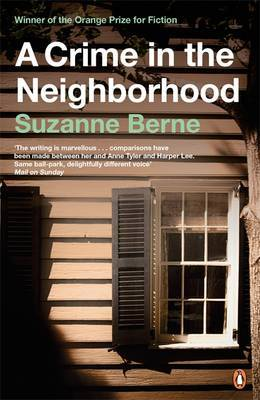 A Crime in the Neighborhood by Suzanne Berne image