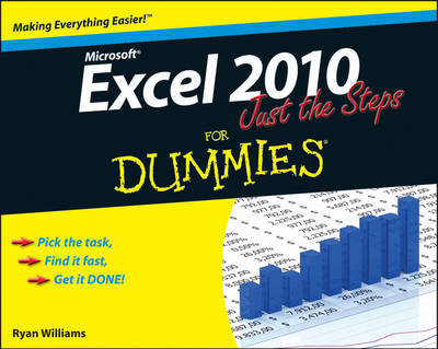 Excel 2010 Just the Steps For Dummies by Diane Koers
