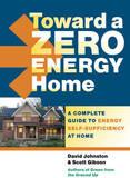 Toward a Zero Energy Home by David Johnston