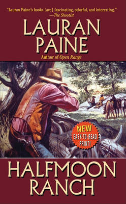 Halfmoon Ranch by Lauran Paine image