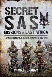 Secret SAS Missions in Africa by Michael Graham