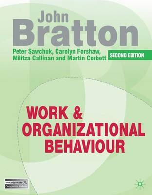 Work and Organizational Behaviour by John Bratton image