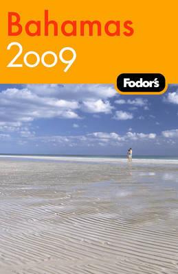 Fodor's Bahamas: 2009 by Fodor Travel Publications image