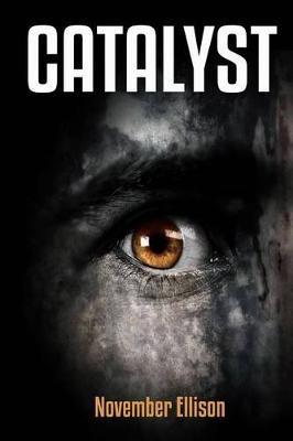 Catalyst by November Ellison