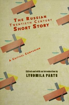 The Russian Twentieth Century Short Story