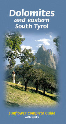 Dolomites and Eastern South Tyrol: Complete Guide with Walks by Dietrich Hyllhuber
