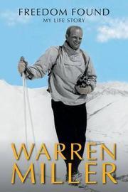 Freedom Found by Warren Miller