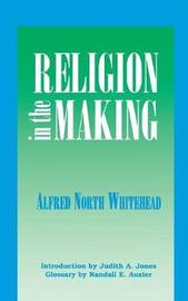 Religion in the Making by Alfred North Whitehead