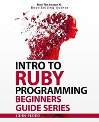 Intro to Ruby Programming by John Elder image