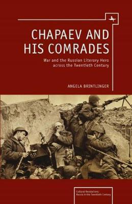 Chapaev and his Comrades by Angela Brintlinger image