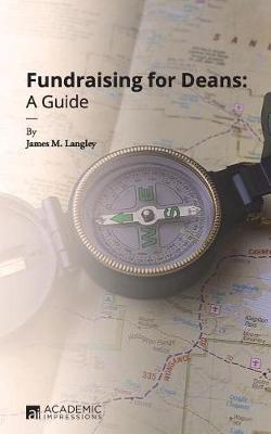 Fundraising for Deans by James Langley