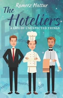 The Hoteliers by Rameez Hattur