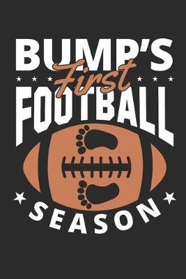 Bump's first Football Season by Values Tees