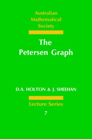 The Petersen Graph by D a Holton