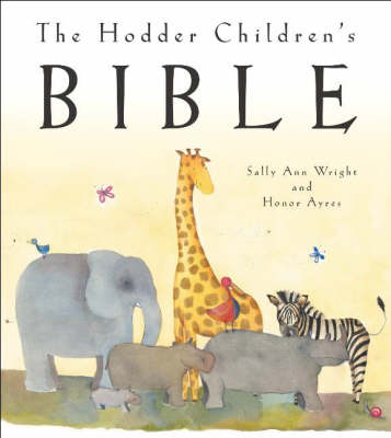 The Hodder Children's Bible by Sally Ann Wright image