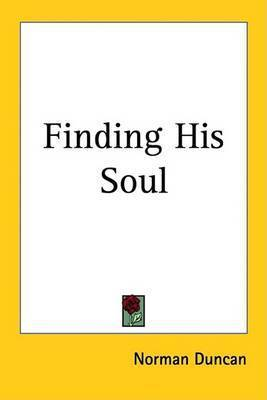 Finding His Soul by Norman Duncan